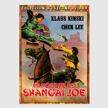 Mi nombre es Shanghai Joe