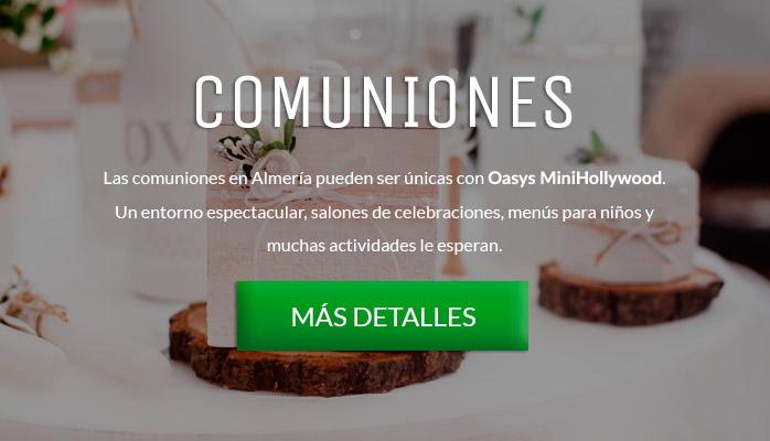 Comuniones en Oasys MiniHollywood