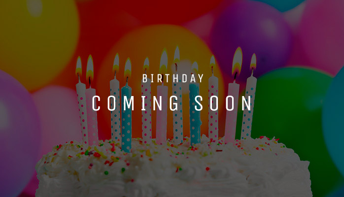 Birthday coming soon